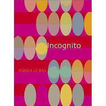 Incognito par Jessica Le Bas - livre 9781869403928