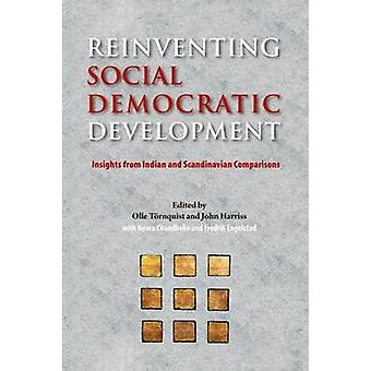 Reinventing Social Democratic Development - Insights from Indian and S
