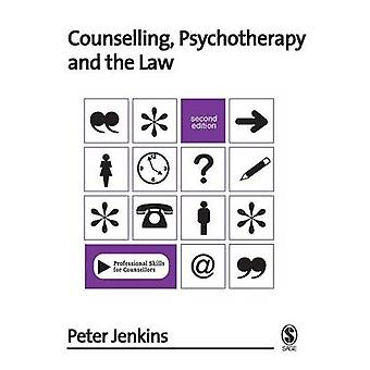 Counselling - Psychotherapy and the Law (2nd Revised edition) by Pete