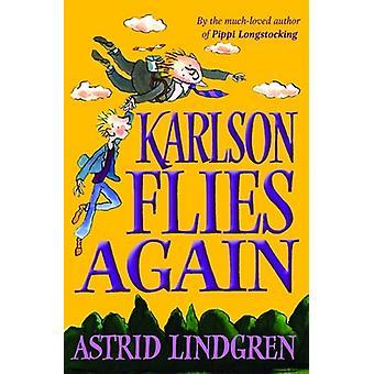 Karlson Flies Again by Astrid Lindgren - Tony Ross - 9780192727749 Bo