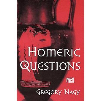 Homerischen Fragen von Gregory Nagy - 9780292755628 Buch