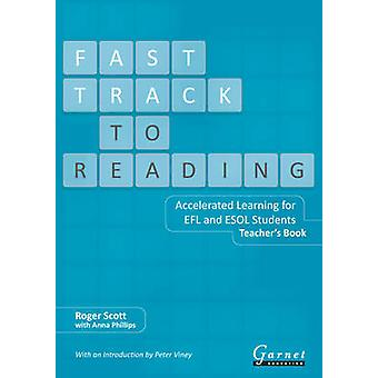 Fast Track to Reading - Accelerated Learning for EFL and ESOL Students