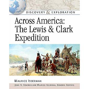 Across America - The Lewis and Clark Expedition by Maurice Isserman -