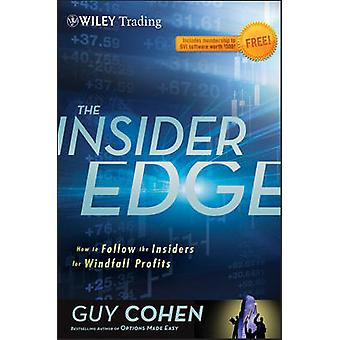 The Insider Edge - How to Follow the Insiders for Windfall Profits by