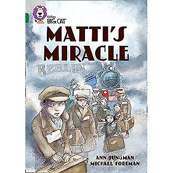 Matti's Miracle: Band 15/Emerald Phase 7, Bk. 7 (Collins Big Cat)