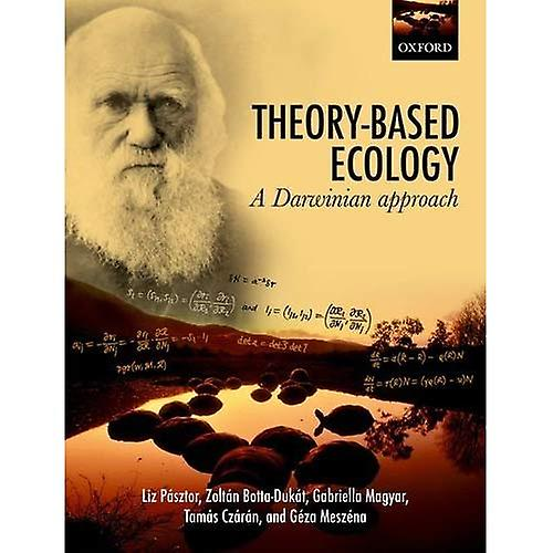 Theory-Based Ecology  A Darwinian approach