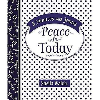 5 minuten met Jezus: vrede voor vandaag