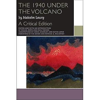 The 1940 Under the Volcano: A Critical Edition