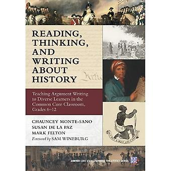 Reading, Thinking, and Writing About History: Teaching Argument Writing to Diverse Learners in the Common Core...