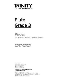 Trinity College London: Flute Exam Pieces Grade 3 2017 to 2020 (part only)