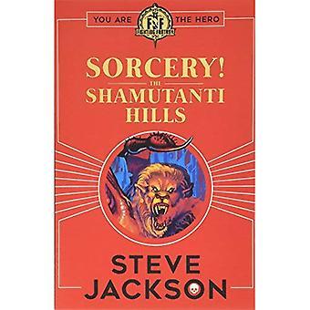 Fighting Fantasy: Sorcery! The Shamutanti Hills (Fighting Fantasy)