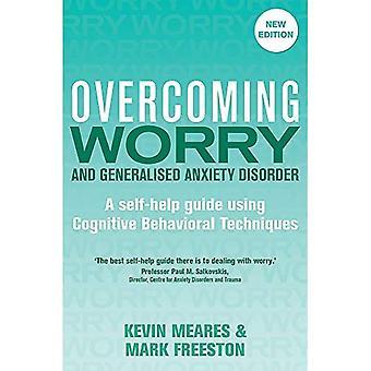 Souci de surmonter et de trouble d'anxiété généralisée, 2e édition (surmonter les livres)
