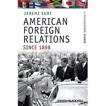 Relações exteriores americanas desde 1898: Um leitor documental (descobrindo o passado: Documentar...