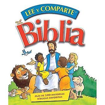 Lee y Comparte Biblia: Mas de 200 Historias Biblicas Favoritas = Read and Share Bible