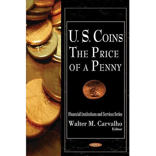 U.S. Coins  The Price of a Penny