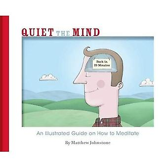Quiet the Mind