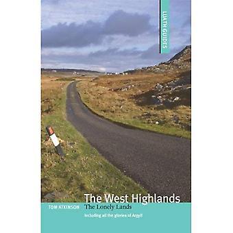 Les West Highlands: Les terres solitaires (Luath Guides en Ecosse)