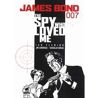 James Bond: The Spy Who Loved Me (James Bond 007 (Titan Books))