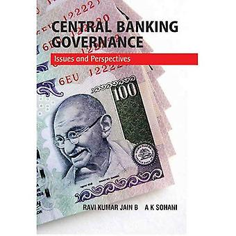 Central Banking Governance: Issues & Perspectives