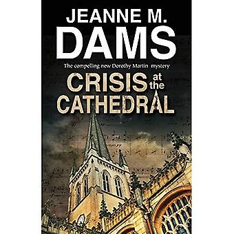 Crisis At The Cathedral (Dorothy Martin)
