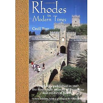 Rhodes in Modern Times: First Published in 1887