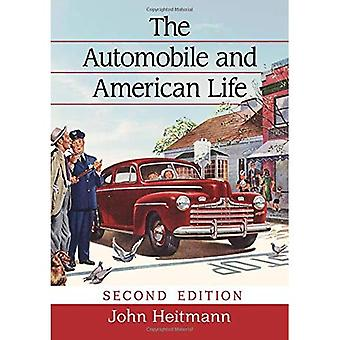 The Automobile and American� Life, 2D Ed.