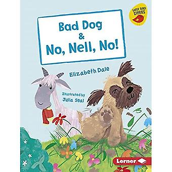 Bad Dog & No, Nell, No! (Early Bird Readers -- Pink (Early Bird Stories (Tm)))