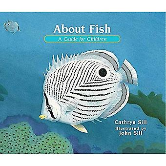 About Fish: A Guide for Children (About... (Peachtree))