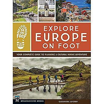 Utforska Europa till fots: din kompletta Guide till planering en kulturell vandring äventyr