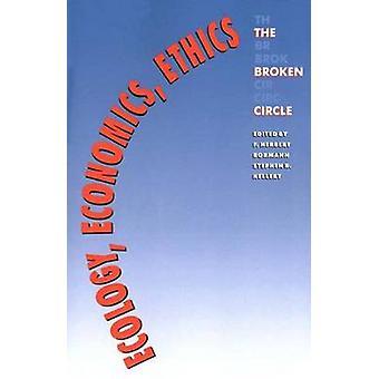 أخلاقيات الاقتصاد الإيكولوجيا دائرة مقطوعة وبورمان & هربرت ف.