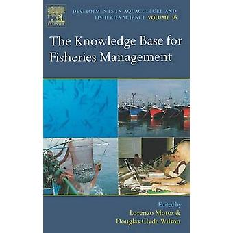 The Knowledge Base for Fisheries Management by Motos & Lorenzo