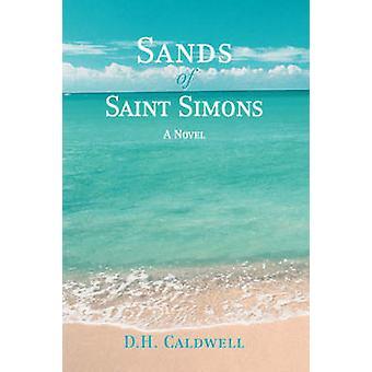Sands of Saint Simons by Caldwell & D H