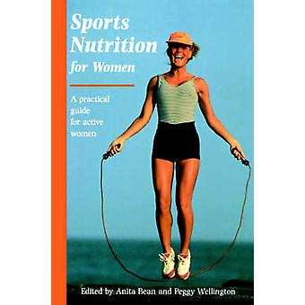 Sports Nutrition for Women by Bean & Anita