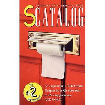 Scatalog A Compendium van Mail Ordure hoogstandjes door Hallgren & Gary