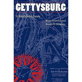 Gettysburg ett slagfält Guide av Grimsley & Mark
