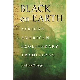 Black on Earth by Ruffin & Kimberly N.