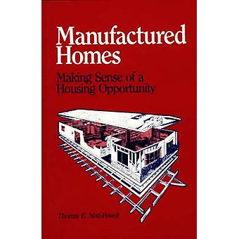 Manufactured Homes Making Sense of a Housing Opportunity by Nutt Powell & Thomas