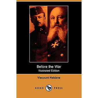 Avant la guerre, édition illustrée Dodo appuyez sur par Haldane & vicomte