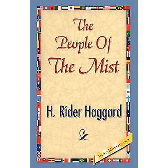 Le peuple de la brume par Haggard & H. Rider