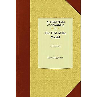 La fin du monde par Edward Eggleston & Eggleston