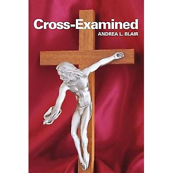 CrossExamined by Blair D. M. H. G. & Andrea L.