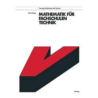 Mathematik fr Fachschulen Technik by Rapp & Heinz