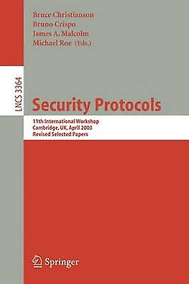 Security Prougeocols  12th International Workshop Cambridge UK April 2628 2004. Revised Selected Papers by Christianson & Bruce