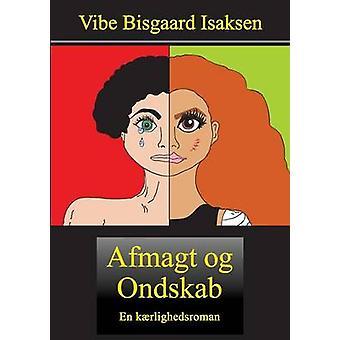 Afmagt og Ondskab by Bisgaard Isaksen & Vibe
