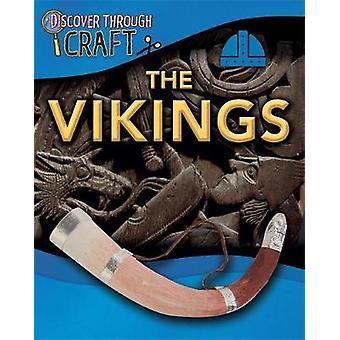 Discover Through Craft The Vikings by Anita Ganeri
