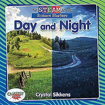 Day and Night (Full Steam Ahead! - Science Starters)
