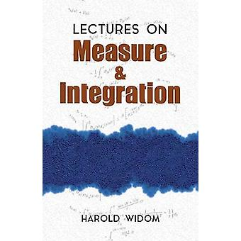 Lectures on Measure and Integration by Harold Widom - 9780486810287 B