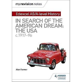 My Revision Notes - Edexcel AS/A-level History - In search of the Ameri