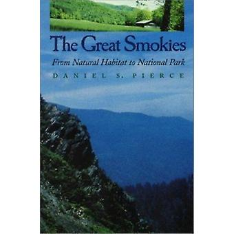 The Great Smokies. From Natural Habitat to National Park. Book