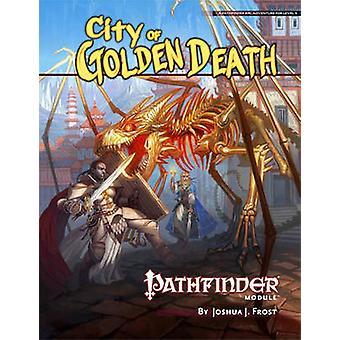 Pathfinder Module - City of Golden Death by Jason Bulmahn - Paizo Staf
